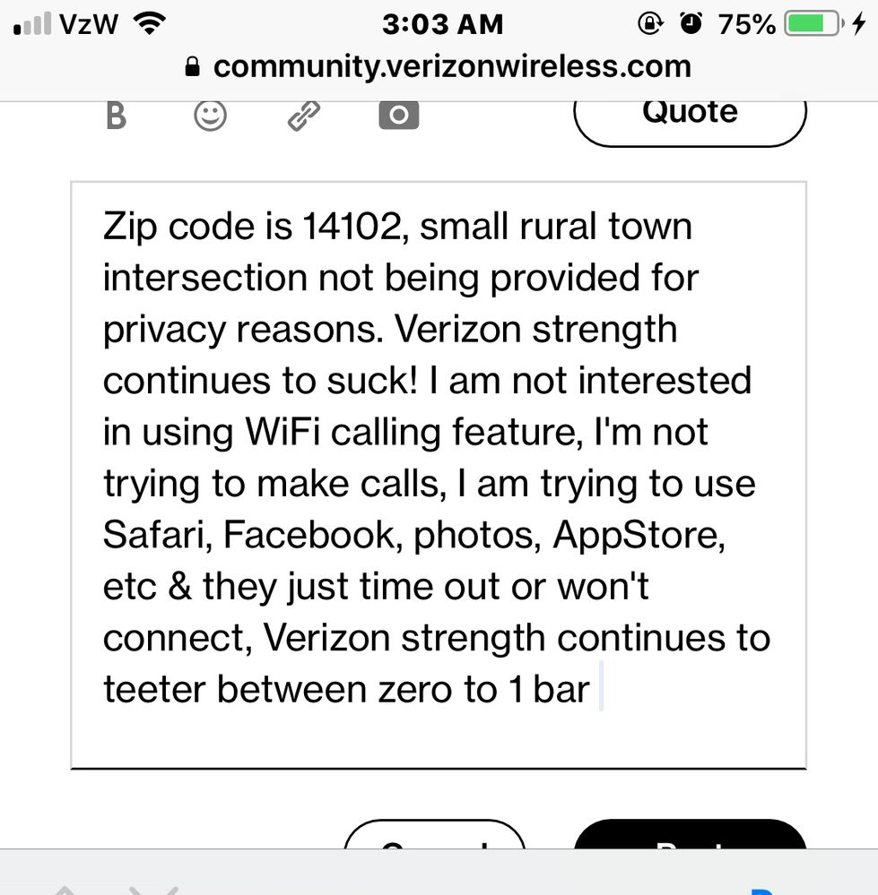 Notice Verizon strength -1 bar & it's 3 a.m. not like a lot of internet traffic is happening here in rural farm country at this time!